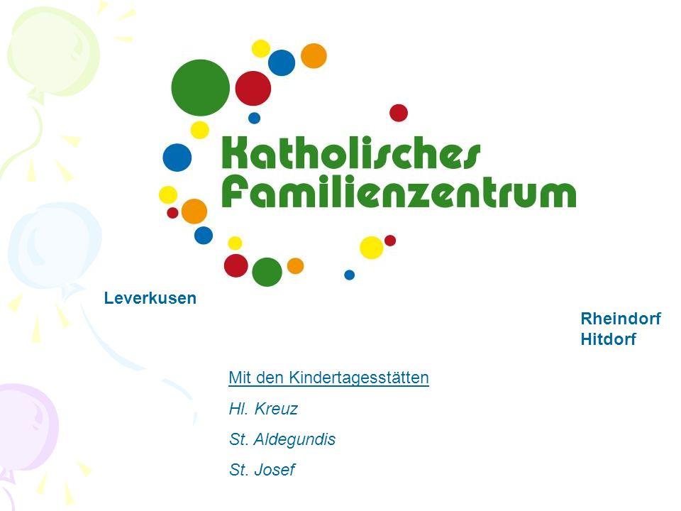 Kath.Familienzentrum Neunkirchen-Seelscheid Mit den Tageseinrichtungen für Kinder: Kath.