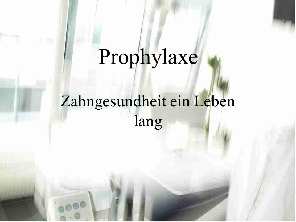 Prophylaxe Zahngesundheit ein Leben lang