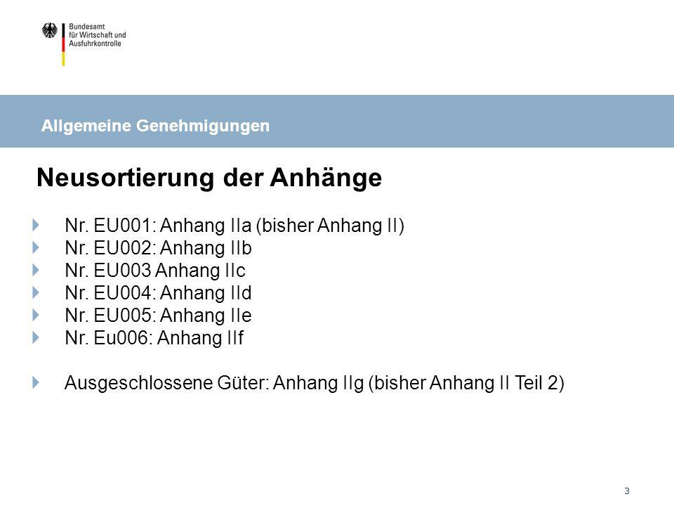 3 Neusortierung der Anhänge Nr.EU001: Anhang IIa (bisher Anhang II) Nr.
