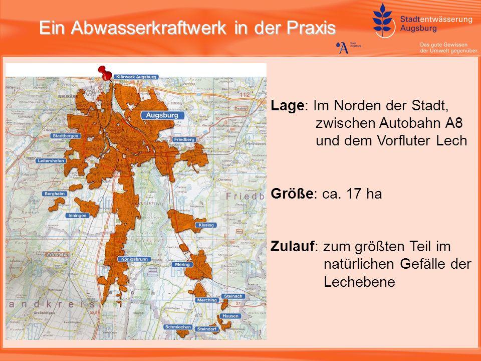 Ein Abwasserkraftwerk in der Praxis Lage: Im Norden der Stadt, zwischen Autobahn A8 und dem Vorfluter Lech Größe: ca.