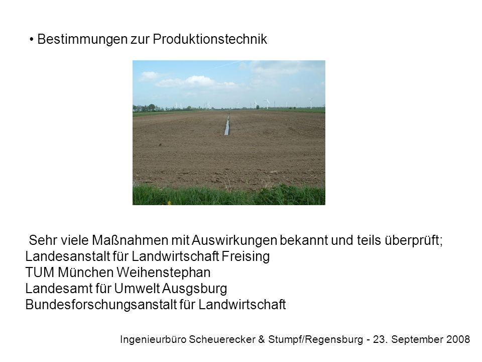 Bestimmungen zum Zwischenfruchtanbau Ingenieurbüro Scheuerecker & Stumpf/Regensburg - 23. September 2008