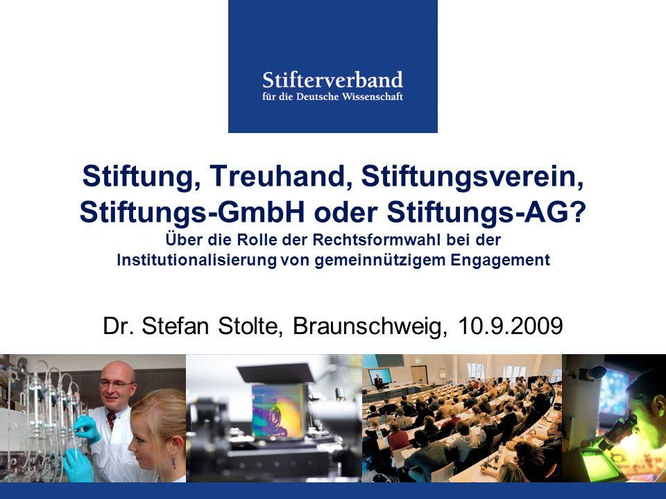 Stiftung, Treuhand, Stiftungsverein, Stiftungs-GmbH oder Stiftungs-AG? Über die Rolle der Rechtsformwahl bei der Institutionalisierung von gemeinnützi