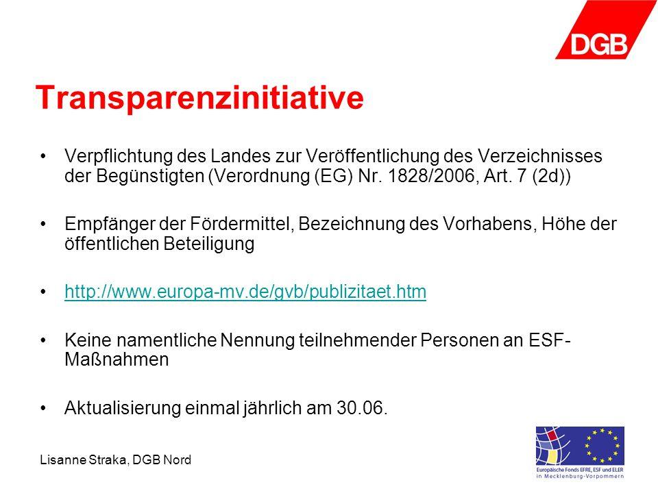 Lisanne Straka, DGB Nord Transparenzinitiative Verpflichtung des Landes zur Veröffentlichung des Verzeichnisses der Begünstigten (Verordnung (EG) Nr.