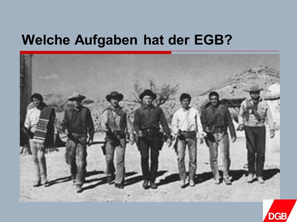 Welche Aufgaben hat der EGB
