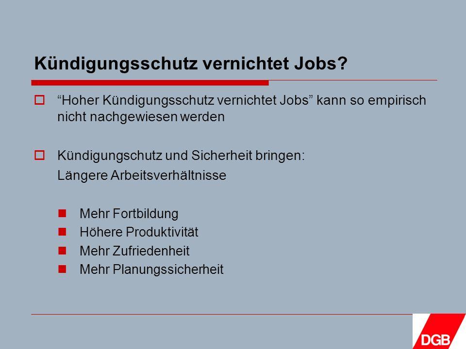 Kündigungsschutz vernichtet Jobs.
