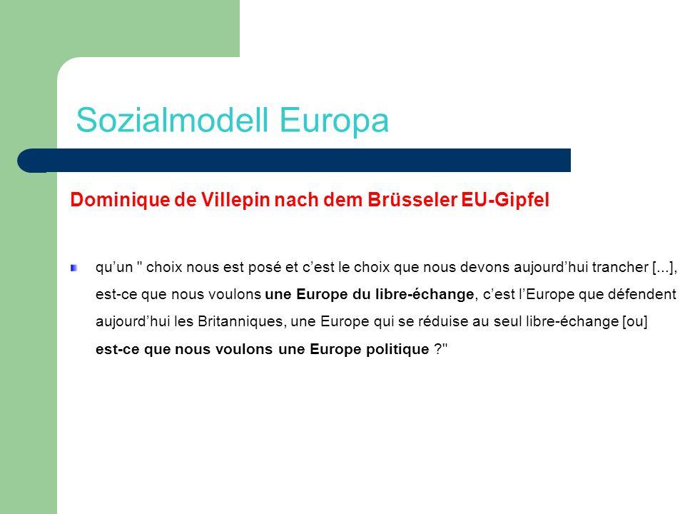 Sozialmodell Europa Dominique de Villepin nach dem Brüsseler EU-Gipfel quun