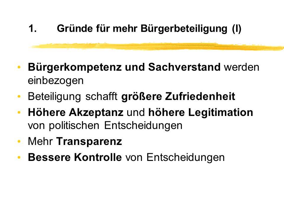 Gliederung 1.Gründe für mehr Bürgerbeteiligung 2.Unterschiedliche Verfahren im Überblick Bürgerbeteiligung lokal - ein Überblick Frank Rehmet, Mehr De