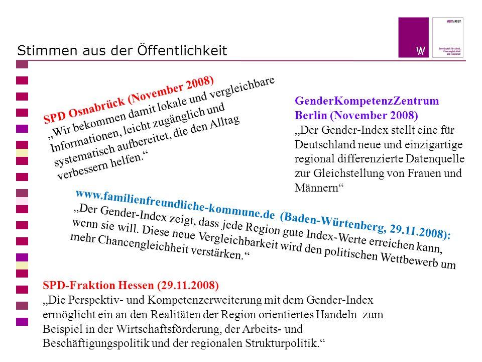 Stimmen aus der Öffentlichkeit SPD Osnabrück (November 2008) Wir bekommen damit lokale und vergleichbare Informationen, leicht zugänglich und systematisch aufbereitet, die den Alltag verbessern helfen.
