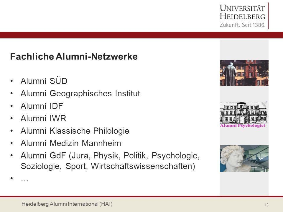 Fachliche Alumni-Netzwerke Alumni SÜD Alumni Geographisches Institut Alumni IDF Alumni IWR Alumni Klassische Philologie Alumni Medizin Mannheim Alumni
