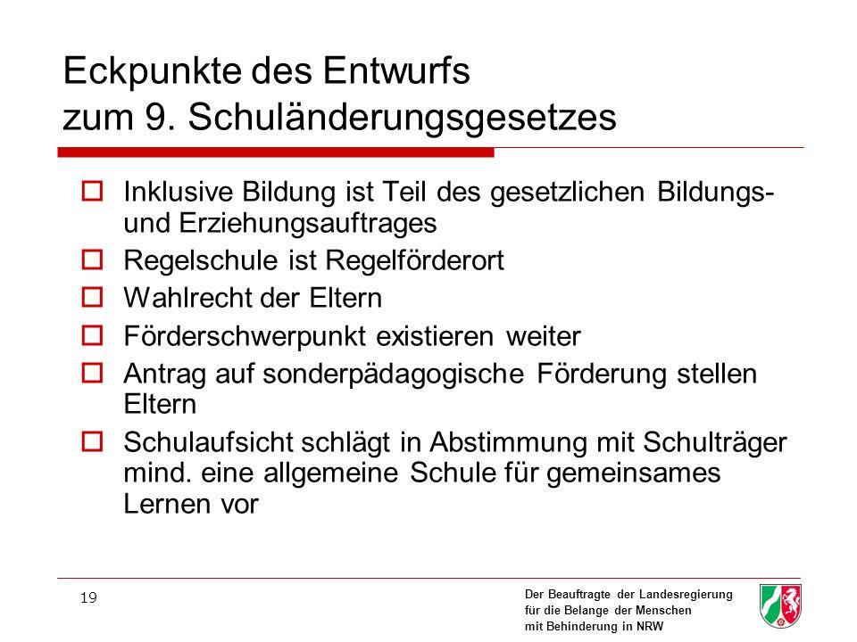 Der Beauftragte der Landesregierung für die Belange der Menschen mit Behinderung in NRW 19 Eckpunkte des Entwurfs zum 9.