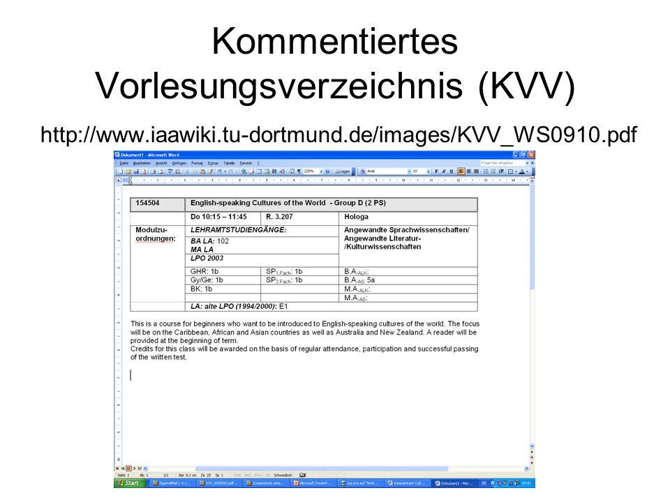 Kommentiertes Vorlesungsverzeichnis (KVV) http://www.iaawiki.tu-dortmund.de/images/KVV_WS0910.pdf