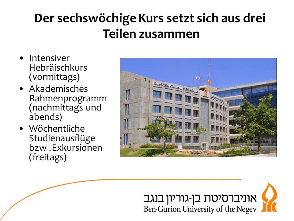 4 Stunden am Tag, 5 Mal pro Woche Der Hebräischkurs )Ulpan) wird auf sechs verschiedenen Lernniveaus für Anfänger sowie Fortgeschrittene angeboten.
