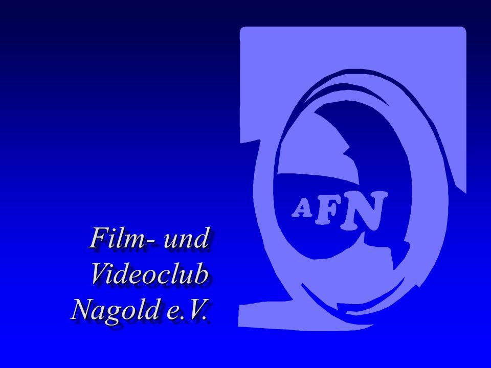Film- und Videoclub Nagold e.V. Film- und Videoclub Nagold e.V.