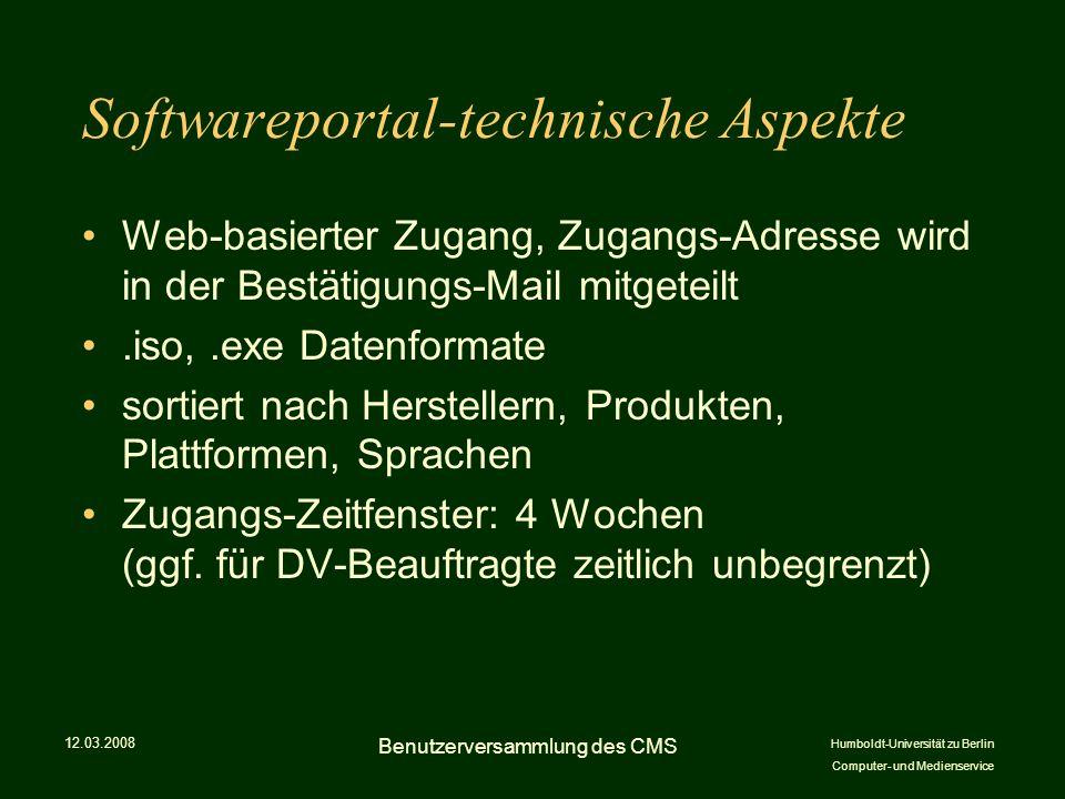 Humboldt-Universität zu Berlin Computer- und Medienservice Softwareportal-technische Aspekte Web-basierter Zugang, Zugangs-Adresse wird in der Bestätigungs-Mail mitgeteilt.iso,.exe Datenformate sortiert nach Herstellern, Produkten, Plattformen, Sprachen Zugangs-Zeitfenster: 4 Wochen (ggf.