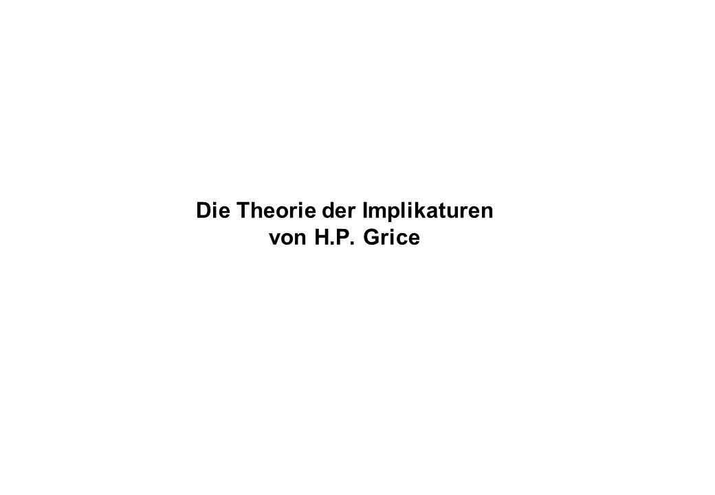 Die Theorie der Implikaturen von H.P. Grice