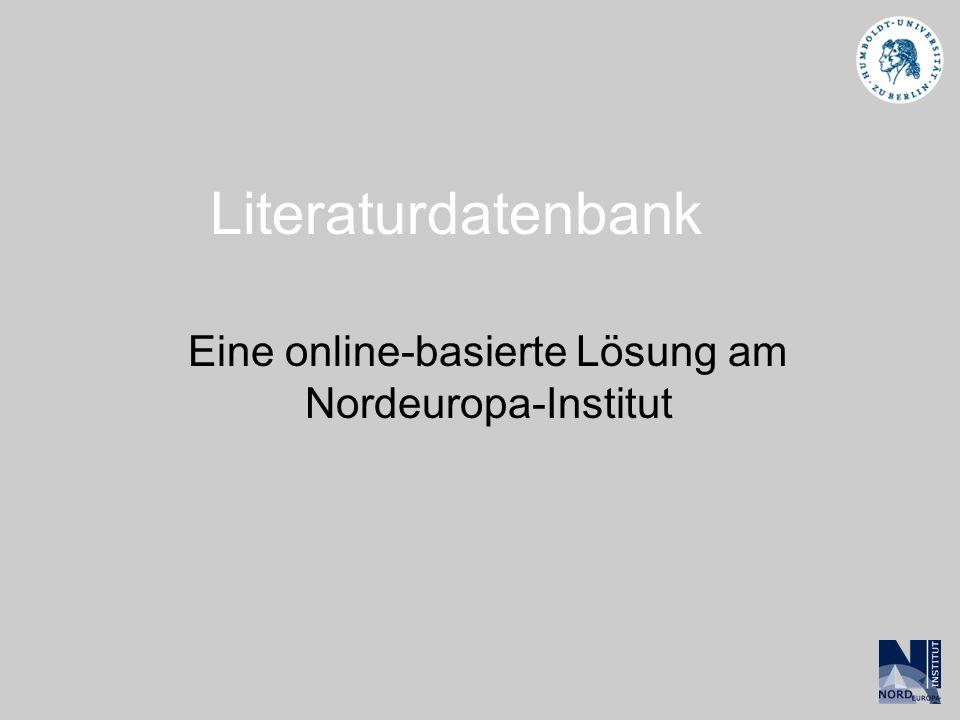 Literaturdatenbank Eine online-basierte Lösung am Nordeuropa-Institut