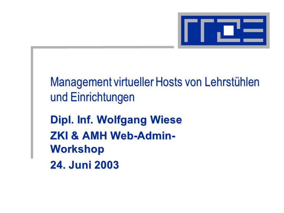 Management virtueller Hosts von Lehrstühlen und Einrichtungen Dipl.