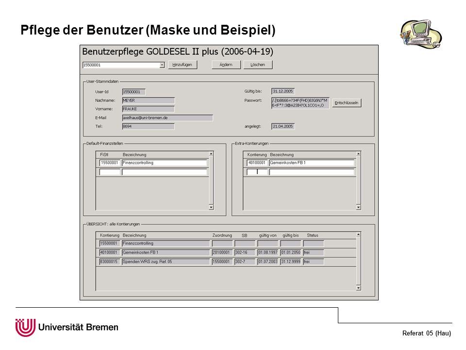 Referat 05 (Hau) Pflege der Benutzer (Maske und Beispiel)