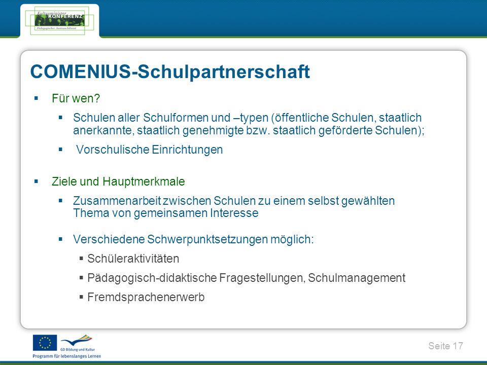 Seite 17 COMENIUS-Schulpartnerschaft Für wen.