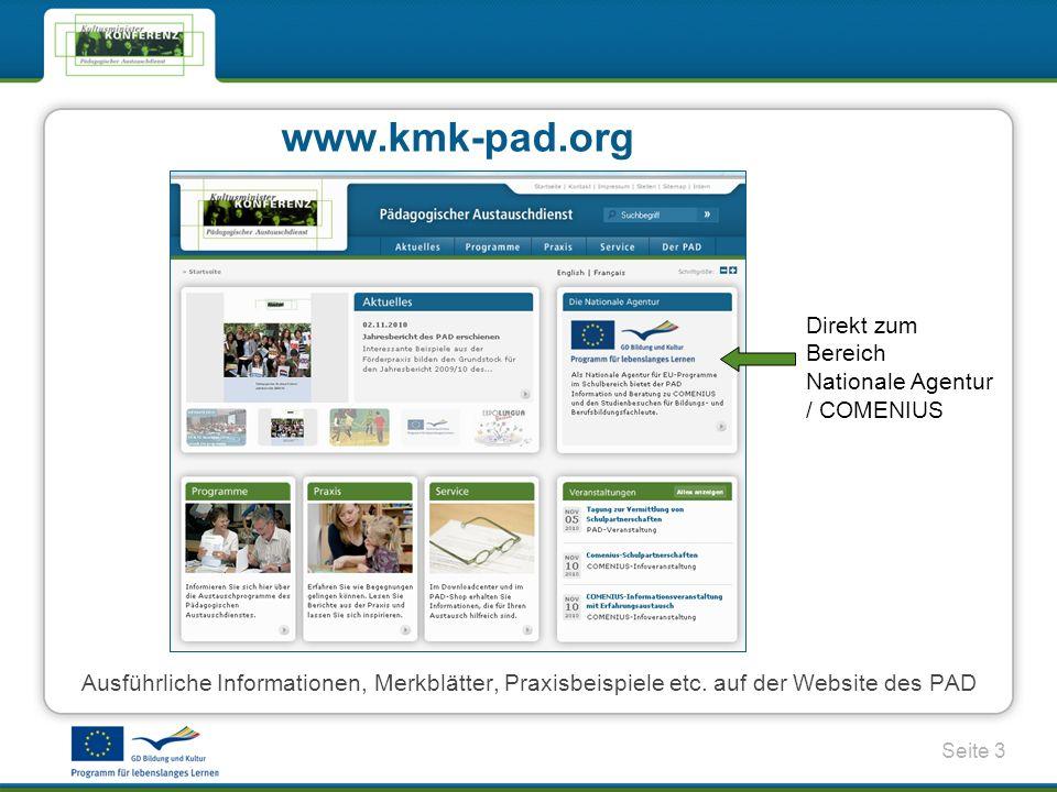 Seite 3 www.kmk-pad.org Ausführliche Informationen, Merkblätter, Praxisbeispiele etc.