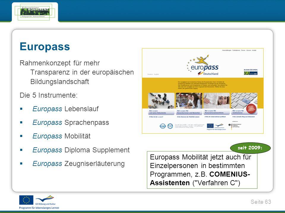 Seite 63 Europass Mobilität jetzt auch für Einzelpersonen in bestimmten Programmen, z.B.