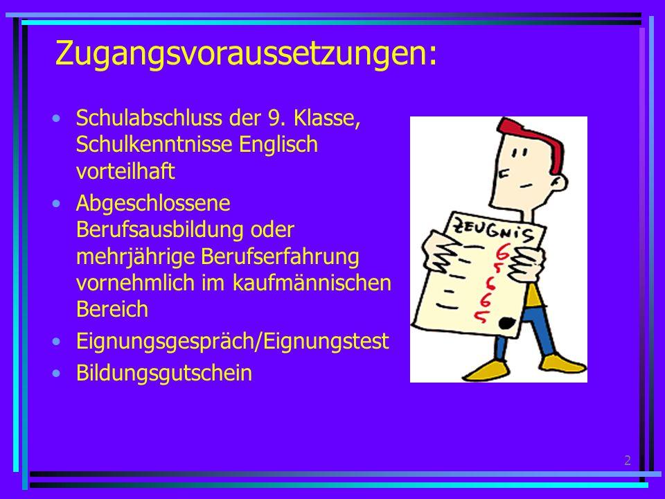 2 Zugangsvoraussetzungen: Schulabschluss der 9.
