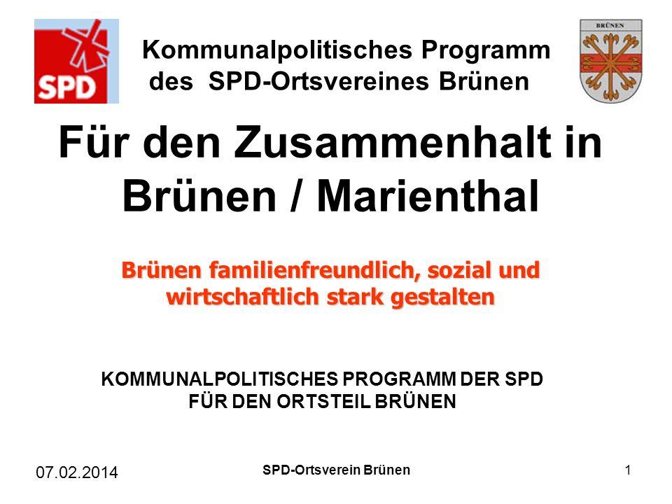 Kommunalpolitisches Programm des SPD-Ortsvereines Brünen Für den Zusammenhalt in Brünen / Marienthal KOMMUNALPOLITISCHES PROGRAMM DER SPD FÜR DEN ORTS