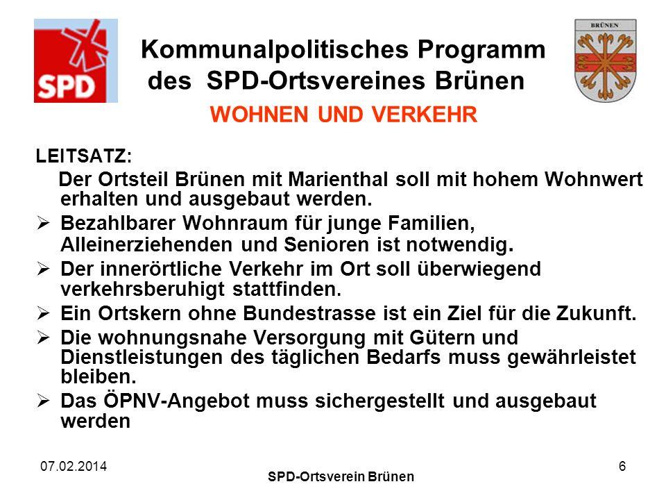 Kommunalpolitisches Programm des SPD-Ortsvereines Brünen 07.02.2014 SPD-Ortsverein Brünen 6 WOHNEN UND VERKEHR LEITSATZ: Der Ortsteil Brünen mit Marie