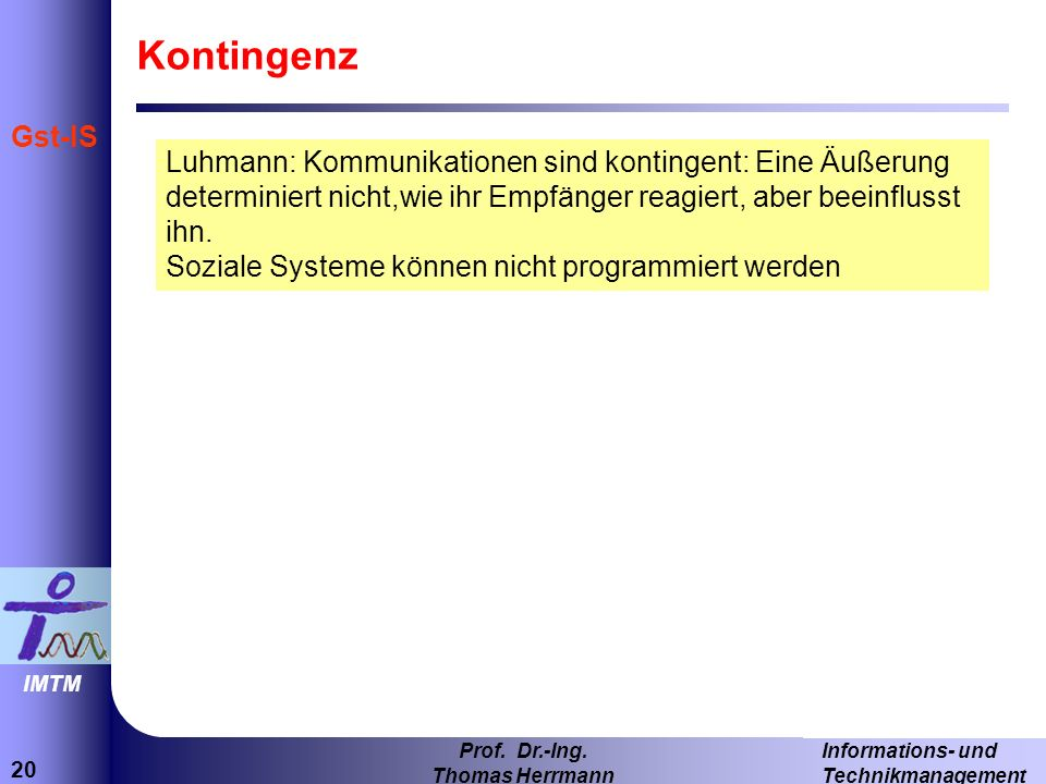 20 Informations- und Technikmanagement Prof.Dr.-Ing.