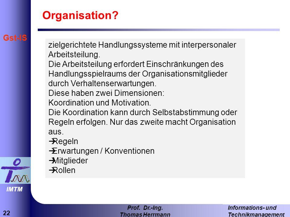 22 Informations- und Technikmanagement Prof.Dr.-Ing.