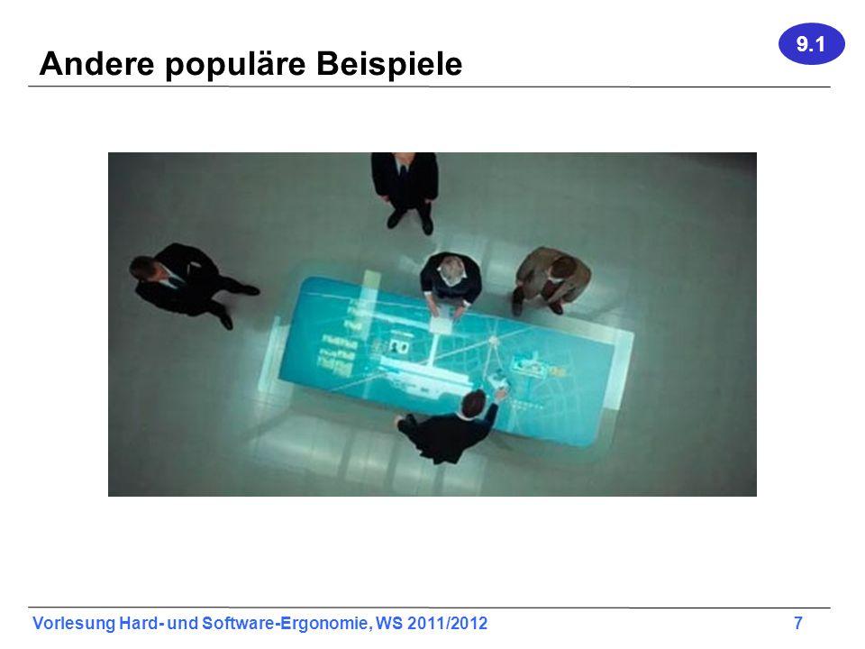 Vorlesung Hard- und Software-Ergonomie, WS 2011/2012 8 Andere populäre Beispiele 9.1