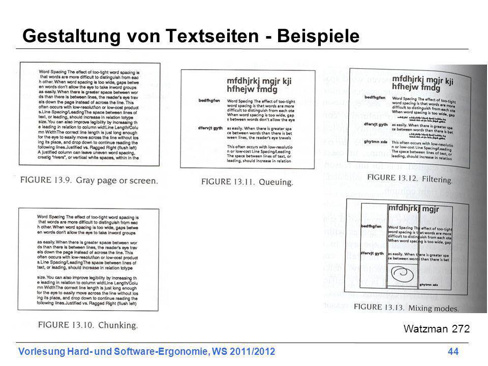 Vorlesung Hard- und Software-Ergonomie, WS 2011/2012 44 Gestaltung von Textseiten - Beispiele Watzman 272
