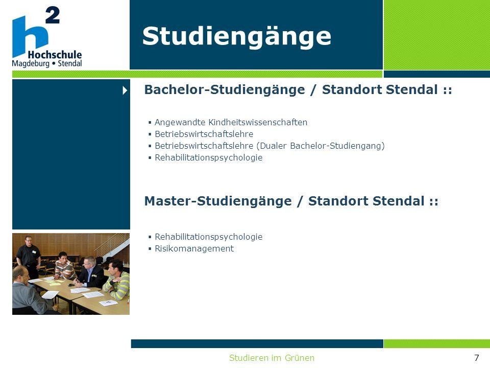 Studieren im Grünen7 Angewandte Kindheitswissenschaften Betriebswirtschaftslehre Betriebswirtschaftslehre (Dualer Bachelor-Studiengang) Rehabilitation