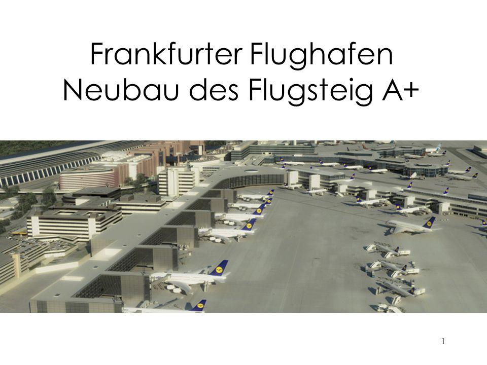 1 Frankfurter Flughafen Neubau des Flugsteig A+