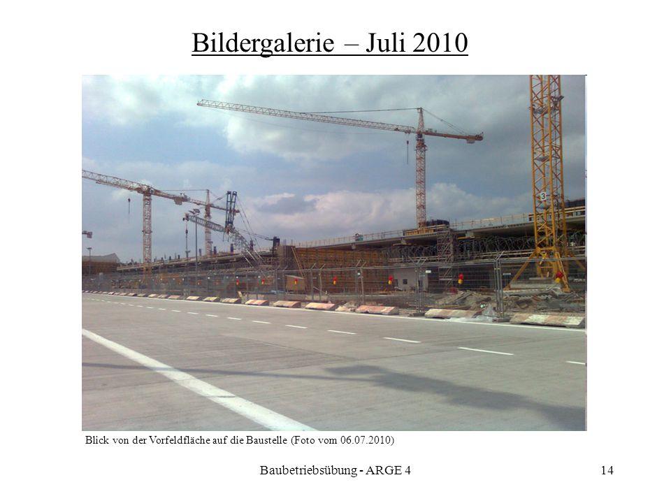 Baubetriebsübung - ARGE 414 Blick von der Vorfeldfläche auf die Baustelle (Foto vom 06.07.2010) Bildergalerie – Juli 2010