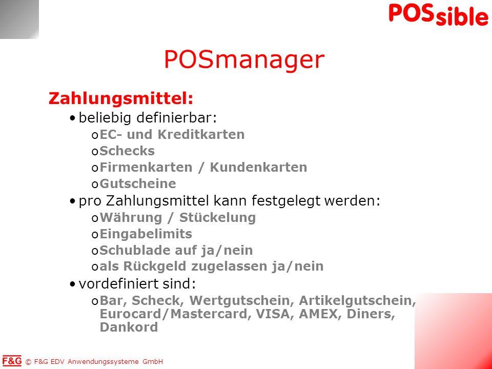 © F&G EDV Anwendungssysteme GmbH POS sible Auswertungen / Berichte: Umsatzstatistiken: oUmsätze nach Artikeln, Warengruppen...