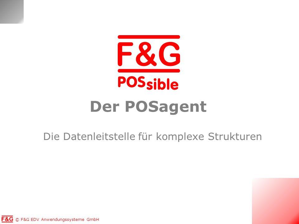 © F&G EDV Anwendungssysteme GmbH POS sible Aufgabe: Die Kommunikation managen Vorbereitung der Daten für die Kassen oSendet die benötigten Daten an die Kasse oGgf.