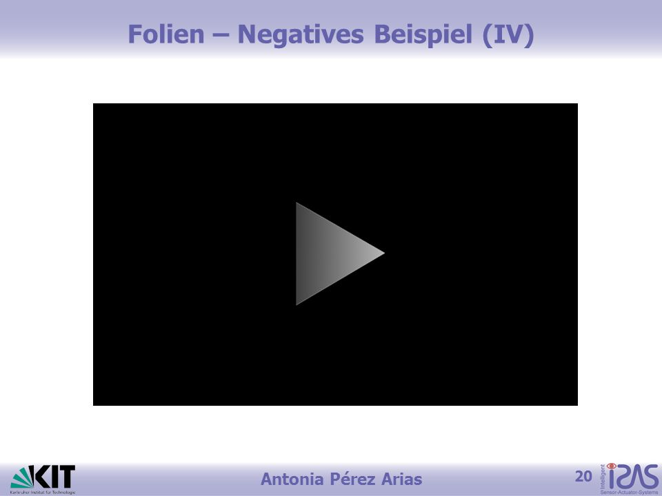 20 Antonia Pérez Arias Folien – Negatives Beispiel (IV)