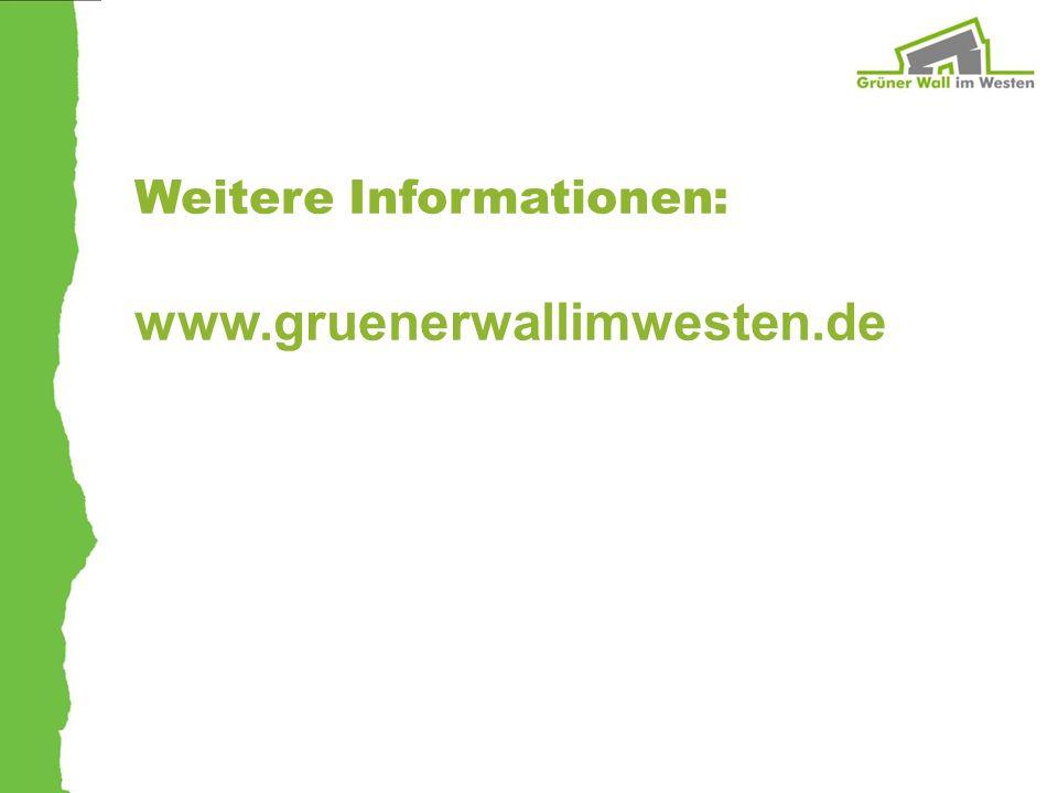 Weitere Informationen: www.gruenerwallimwesten.de