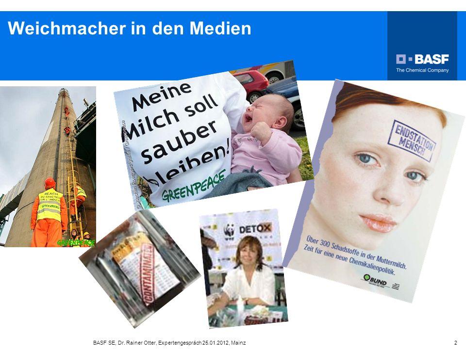 Weich-PVC Anwendungen BASF SE, Dr. Rainer Otter, Expertengespräch 25.01.2012, Mainz 3