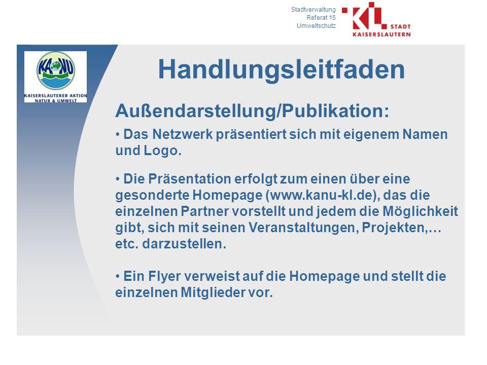 Stadtverwaltung Referat 15 Umweltschutz Handlungsleitfaden Außendarstellung/Publikation: Das Netzwerk präsentiert sich mit eigenem Namen und Logo.