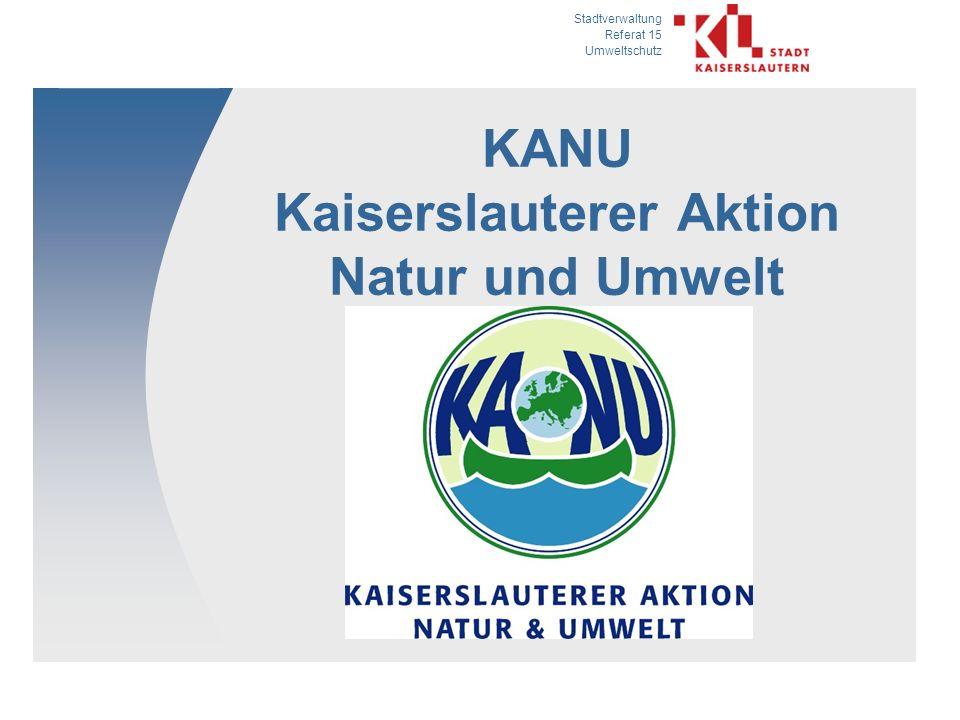 Stadtverwaltung Referat 15 Umweltschutz KANU Kaiserslauterer Aktion Natur und Umwelt