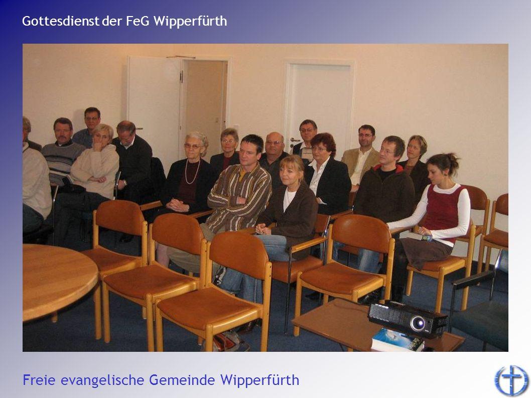 Freie evangelische Gemeinde Wipperfürth Gottesdienst der FeG Wipperfürth.