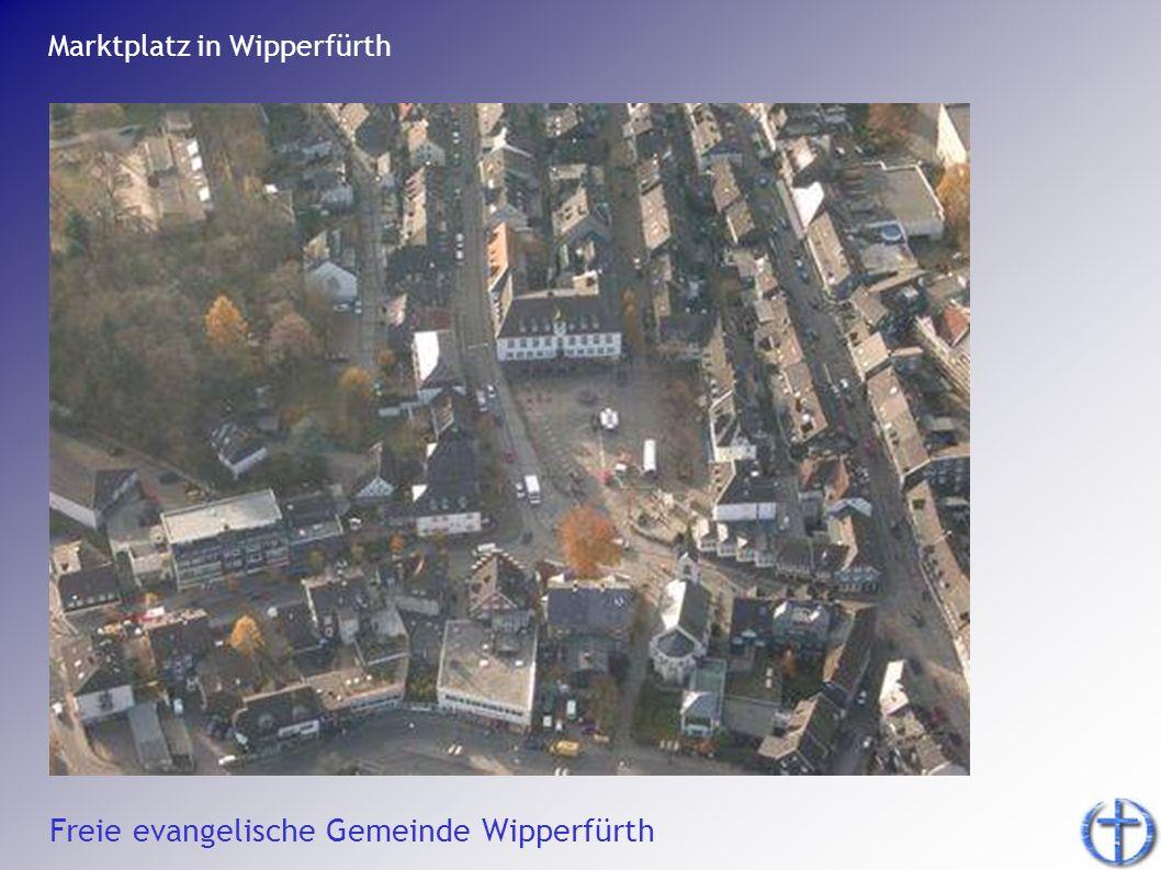 Freie evangelische Gemeinde Wipperfürth Marktplatz in Wipperfürth