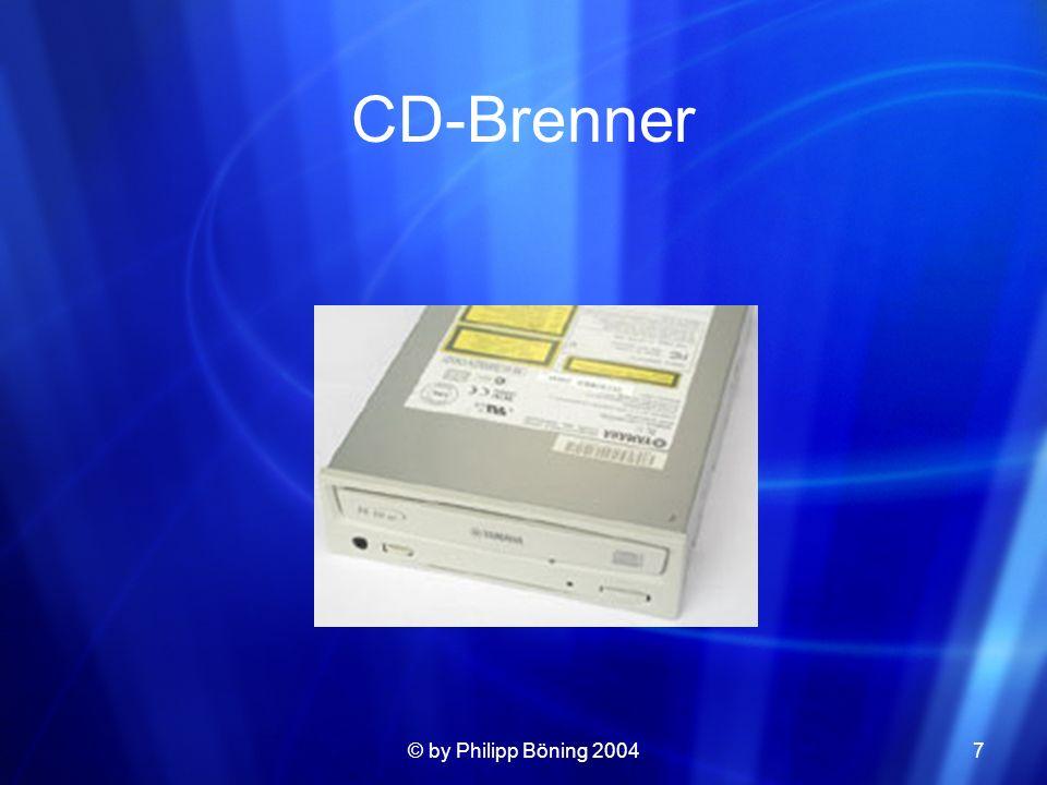 © by Philipp Böning 20047 CD-Brenner