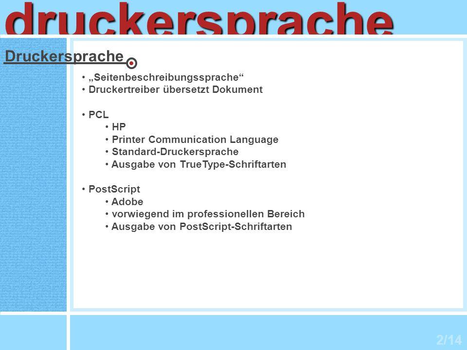 2/14 druckersprache Druckersprache Seitenbeschreibungssprache Druckertreiber übersetzt Dokument PCL HP Printer Communication Language Standard-Drucker