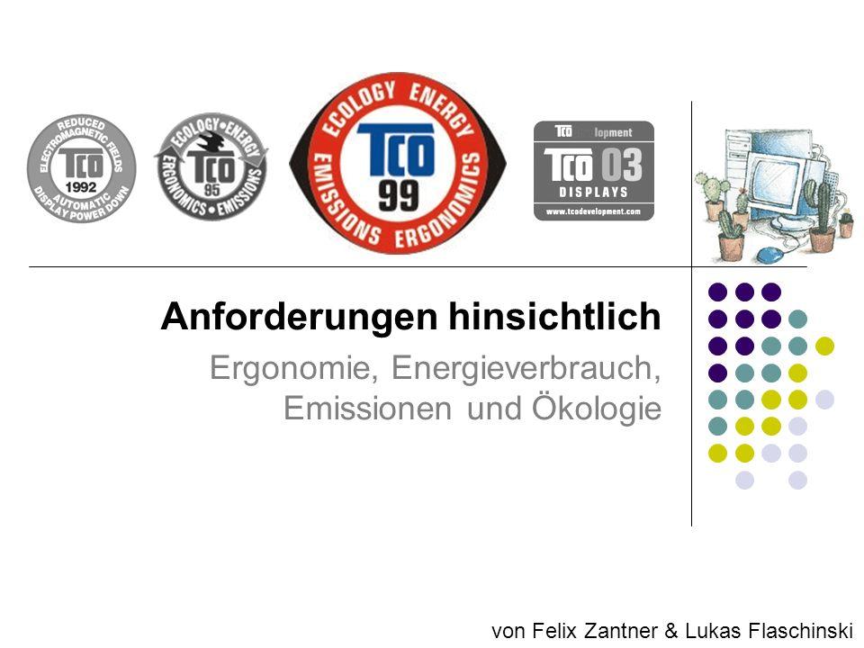 Anforderungen hinsichtlich Ergonomie, Energieverbrauch, Emissionen und Ökologie von Felix Zantner & Lukas Flaschinski