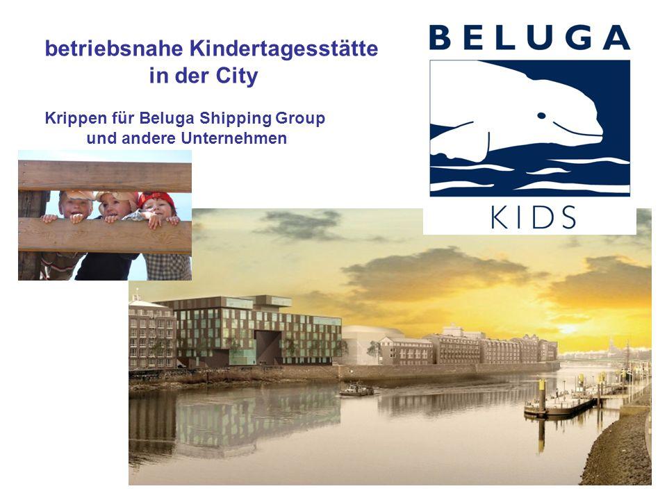 betriebsnahe Kindertagesstätte in der City Krippen für Beluga Shipping Group und andere Unternehmen