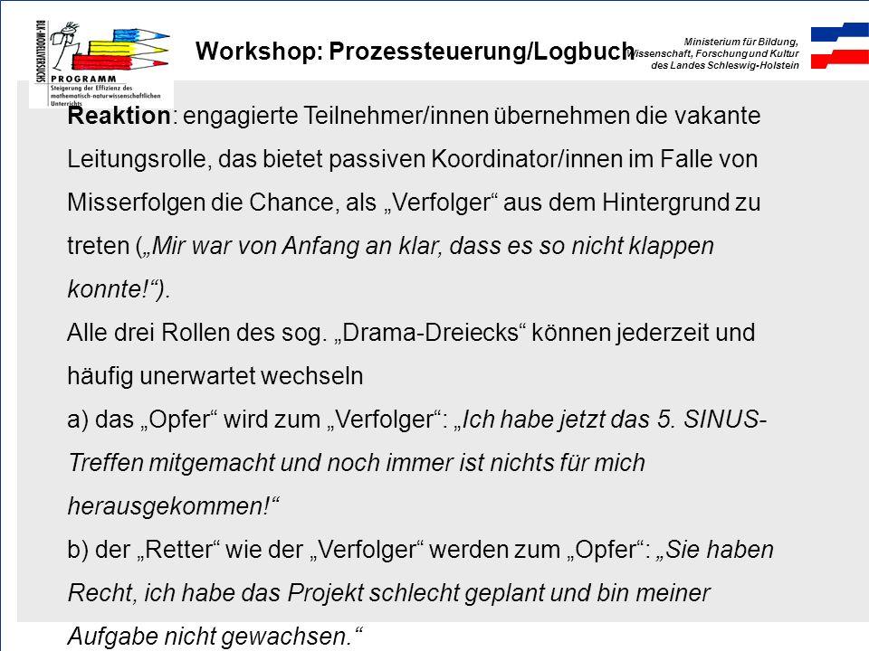 Ministerium für Bildung, Wissenschaft, Forschung und Kultur des Landes Schleswig-Holstein Workshop: Prozessteuerung/Logbuch 3. Koordinator/innen verme
