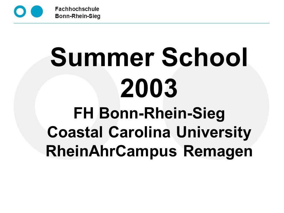 Fachhochschule Bonn-Rhein-Sieg Summer School 2 Overhead Ziele der Summer School Ausbau der Internationalisierung Unterstützung des Dozenten- und Studentenaustausches Einblick in das amerikanische Hochschulwesen für deutsche Studierende Einblick in das deutsche Hochschulwesen für amerikanische Studierenden Werbung für ein Studium an unserer Hochschule Verbesserung der interkulturellen Kommunikation